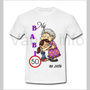 Majica ženska za rojstni dan 50 let s tiskom BABI - 231