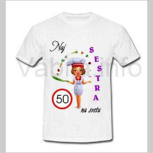 Majica ženska za rojstni dan 50 let s tiskom SESTRA - 230